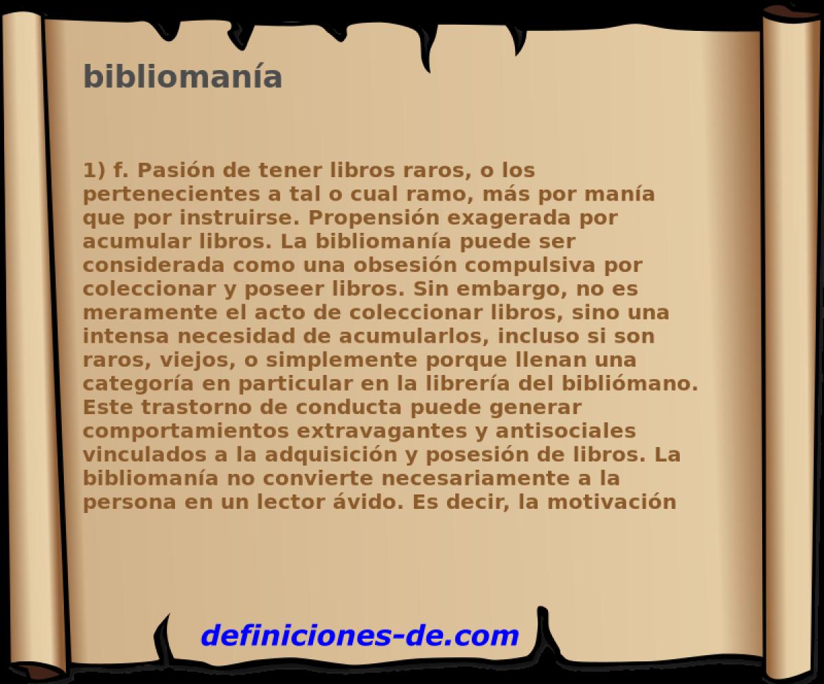 Qué significa Bibliomanía?