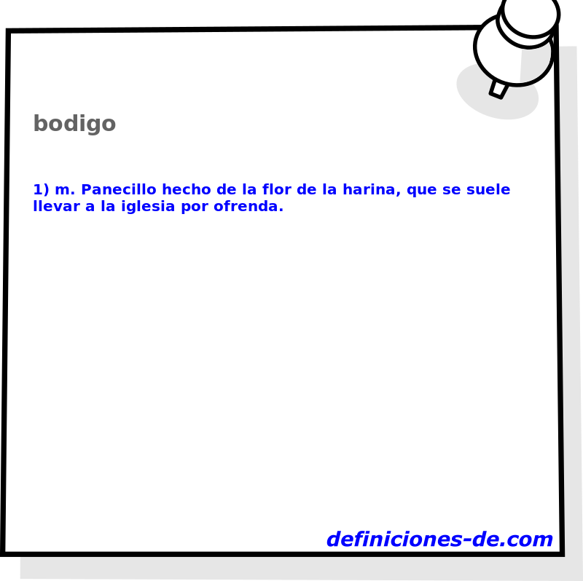 Qué significa Bodigo?