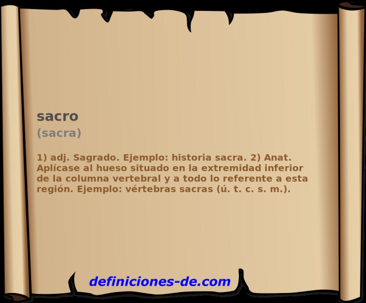 Qué significa Sacro (sacra)?