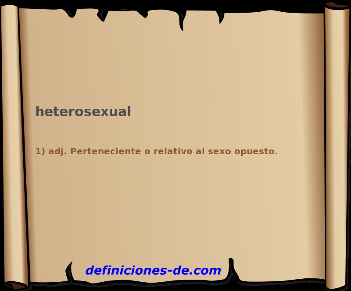 Que significa heterosexual diccionario