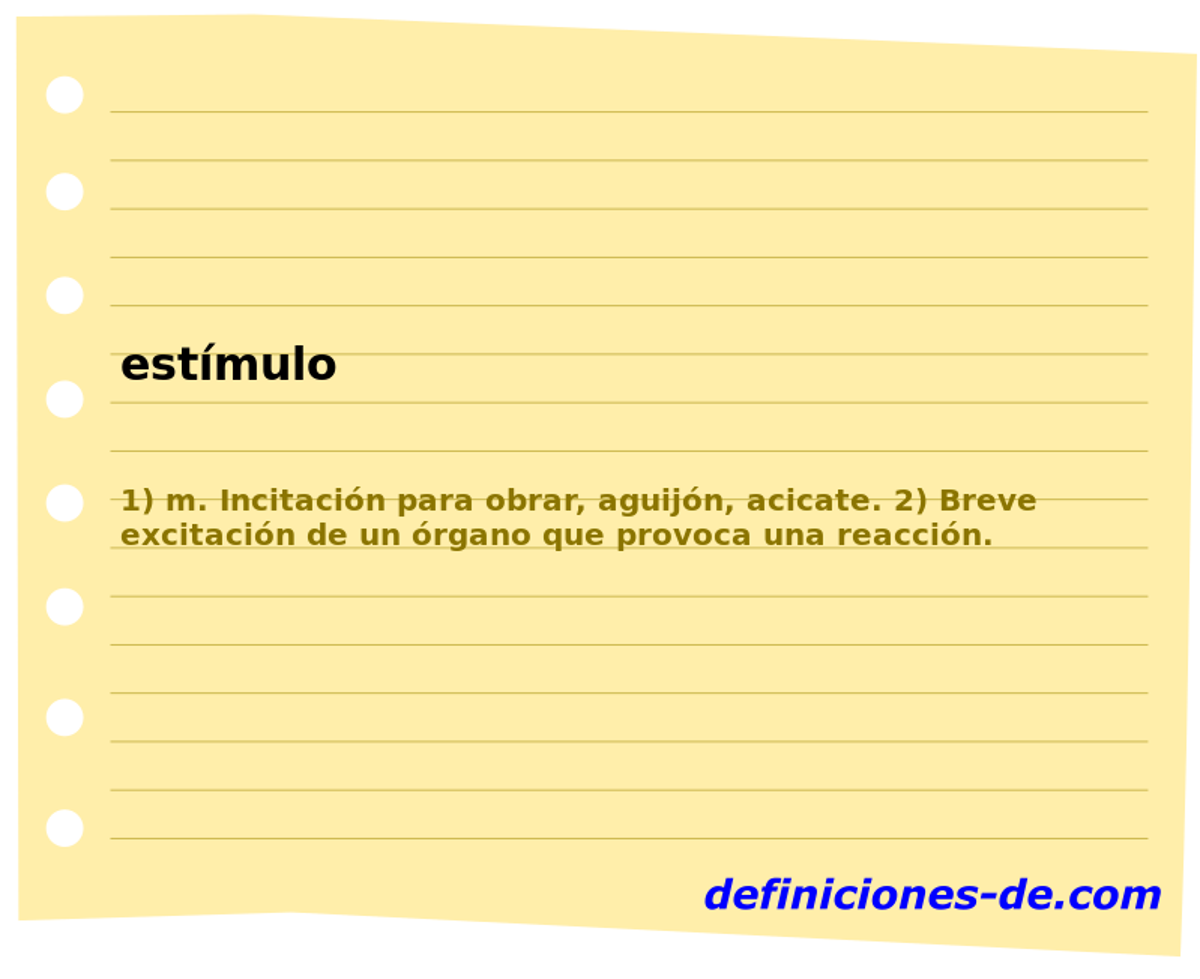 Qué significa Estímulo?