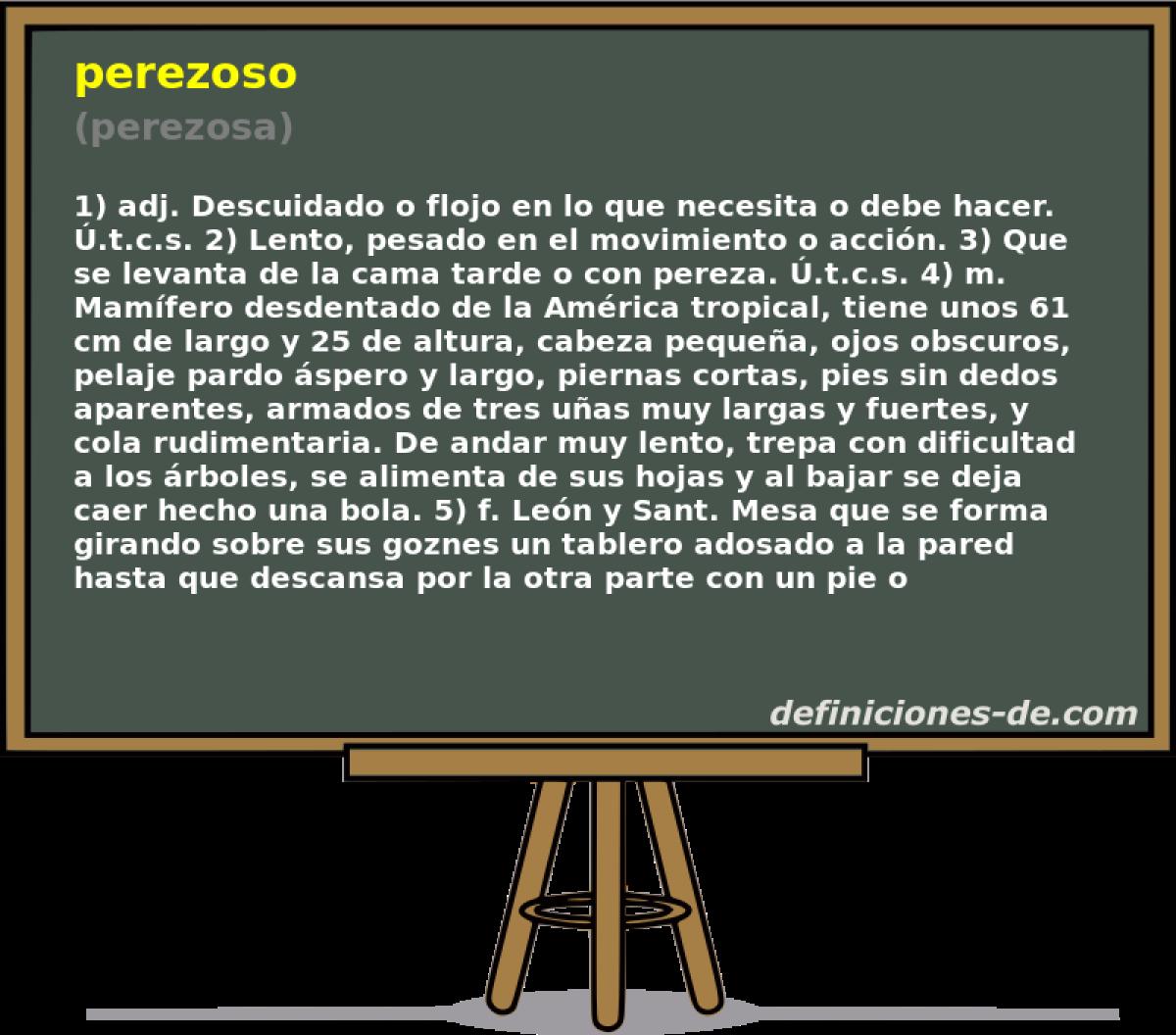 Qué significa Perezoso (perezosa)?