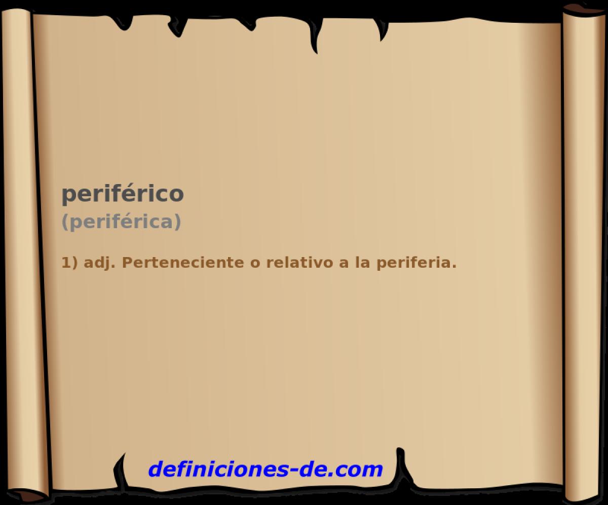 Qué significa Periférico (periférica)?