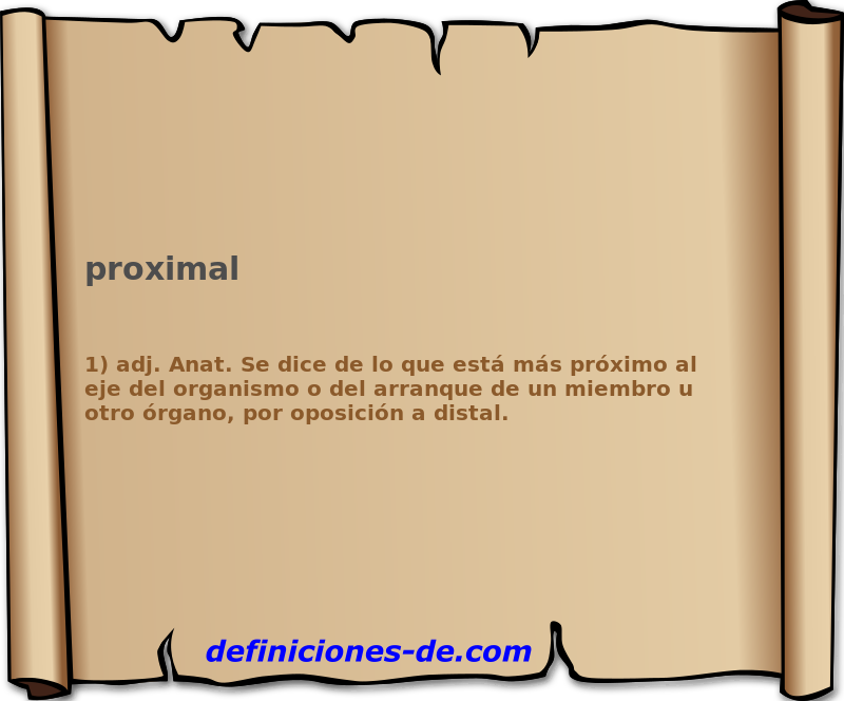 Qué significa Proximal?