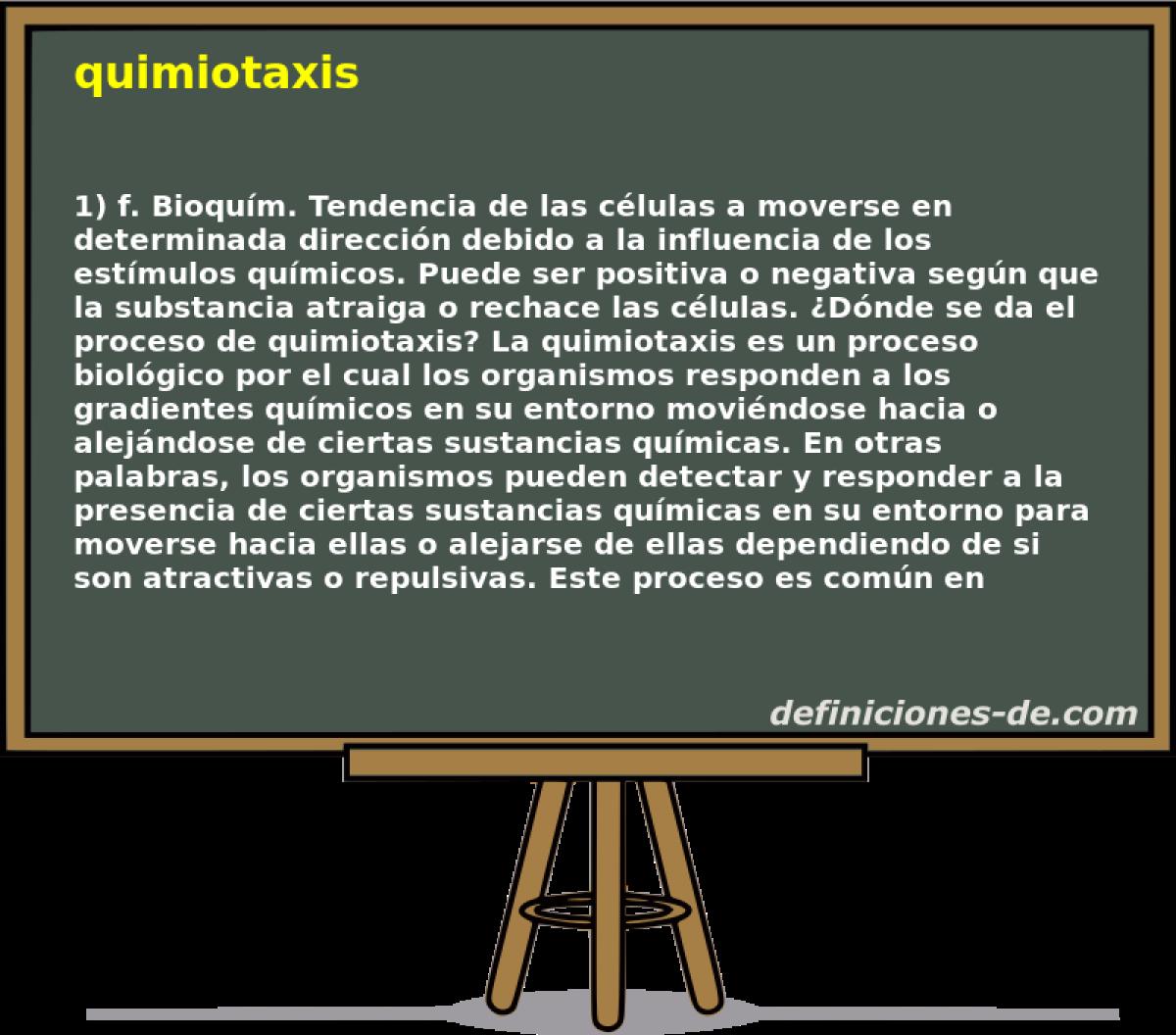 Qué significa Quimiotaxis?