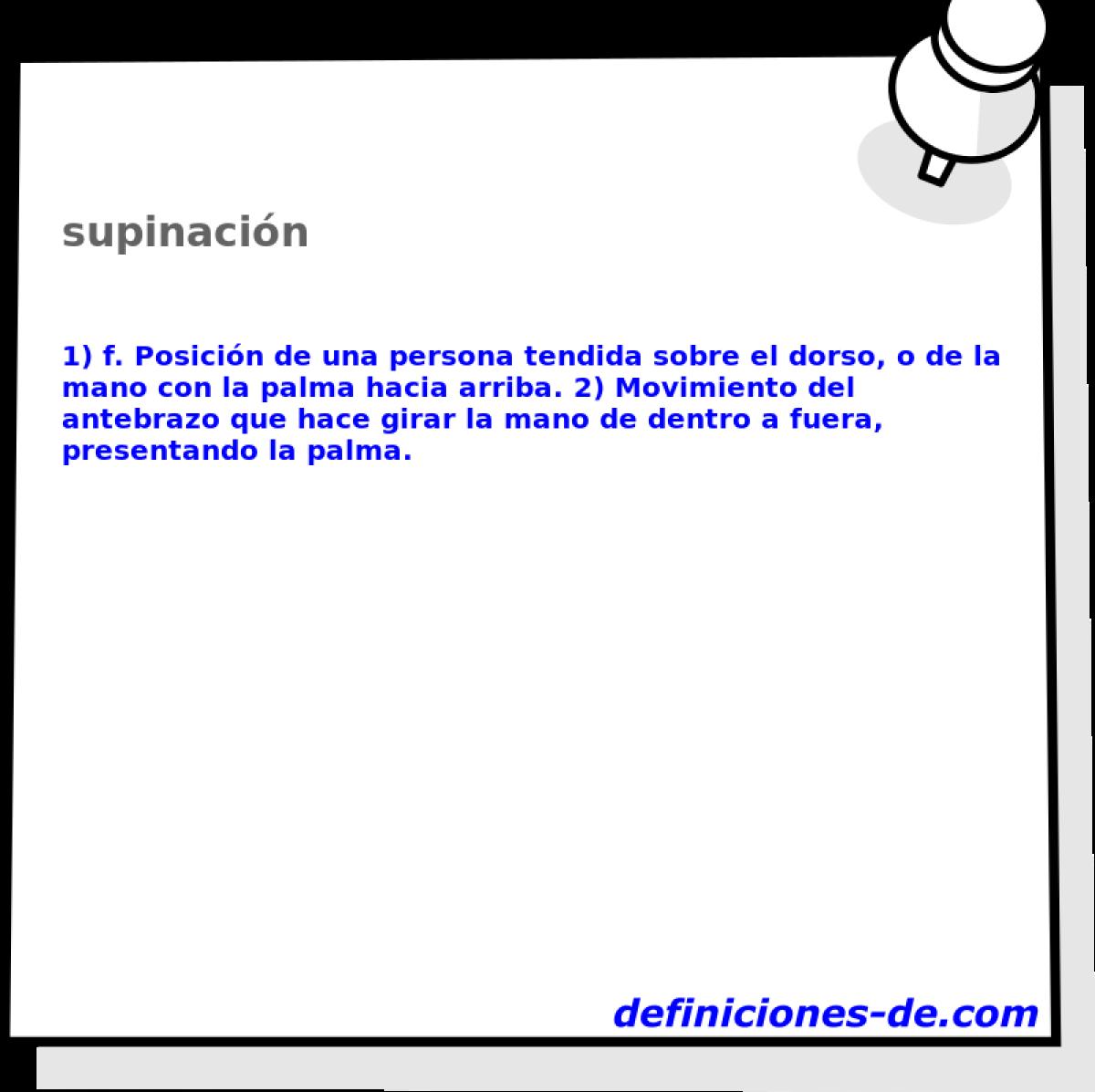 Qué significa Supinación?
