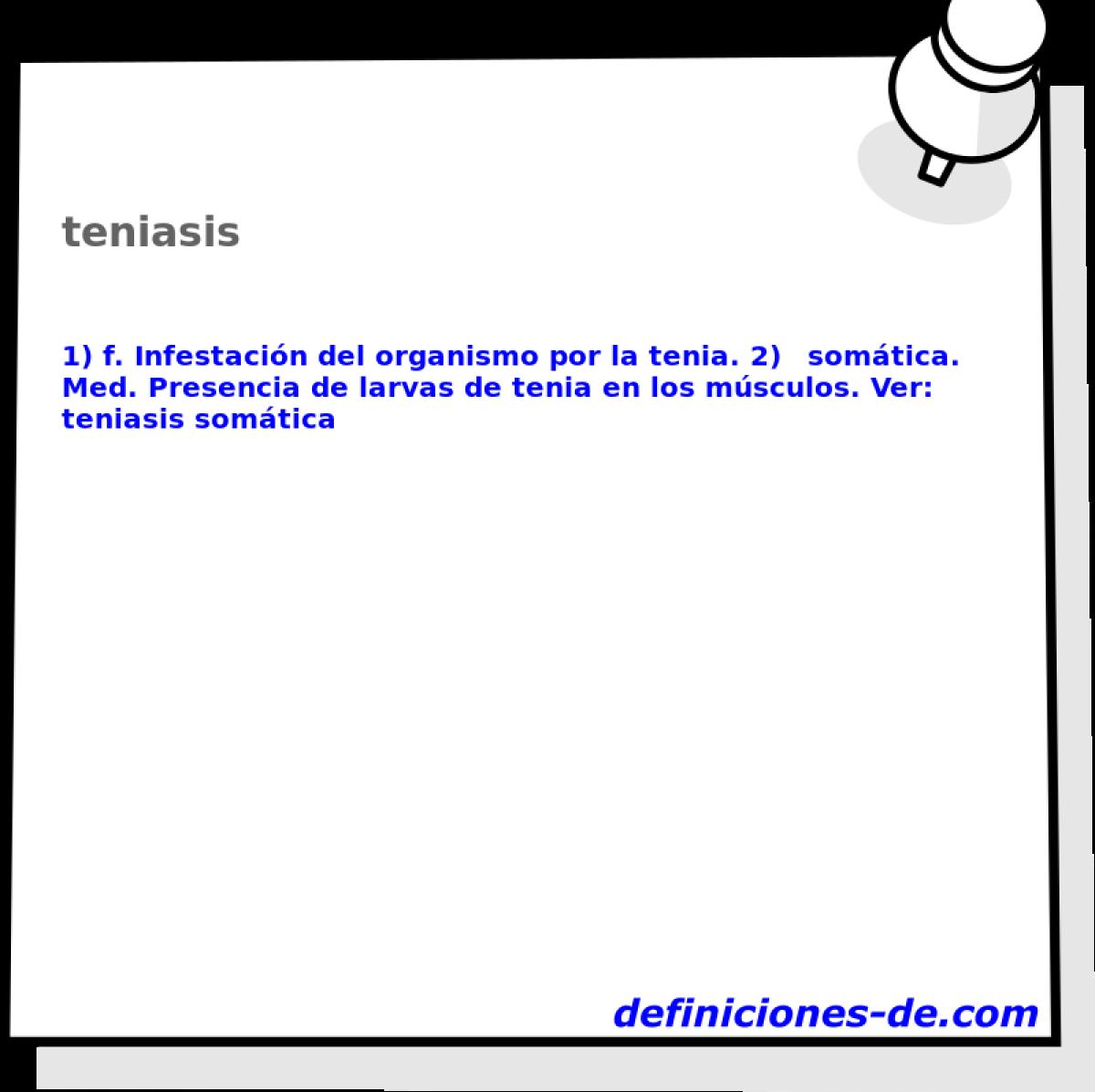 Qué significa Teniasis?