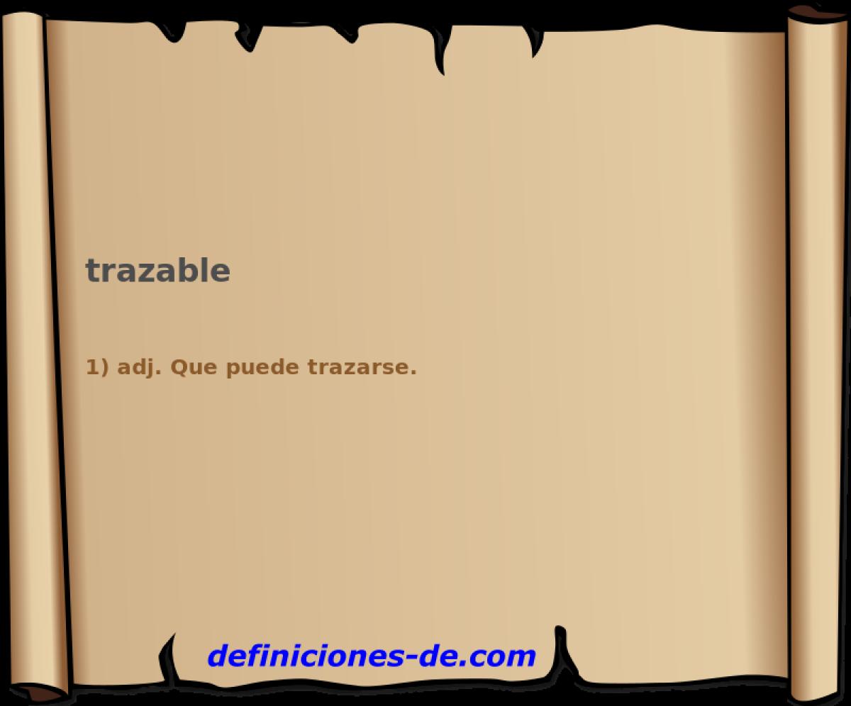 Qué significa Trazable?