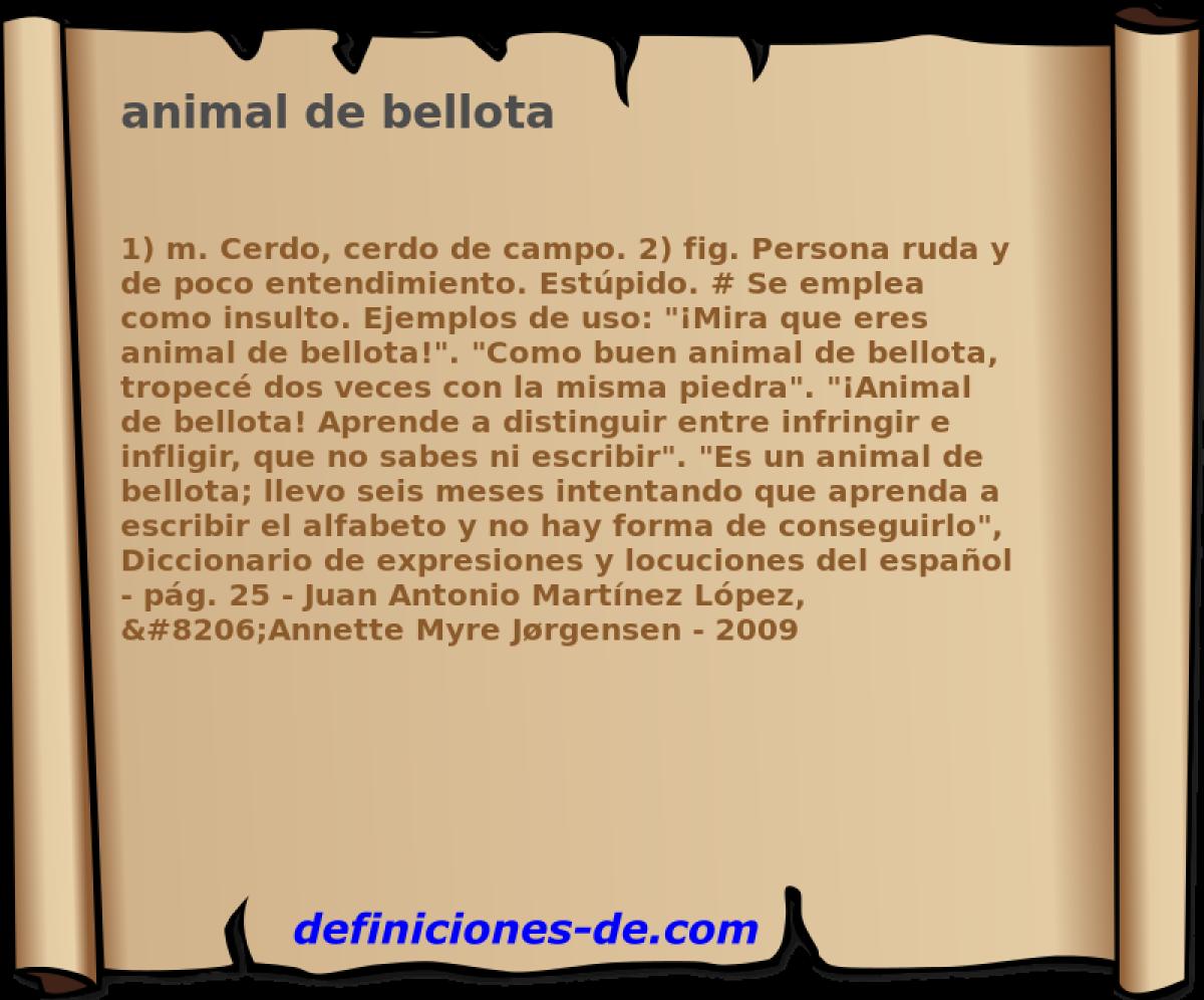 Qué significa Animal de bellota?