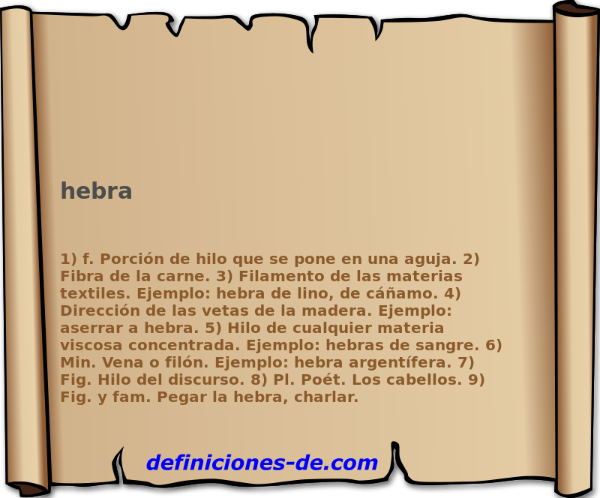Qué significa Hebra?
