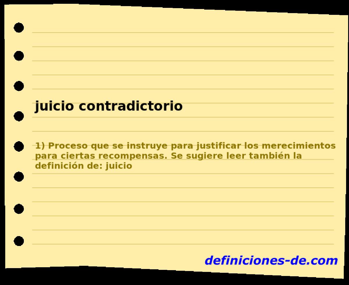 Qué significa Juicio contradictorio?