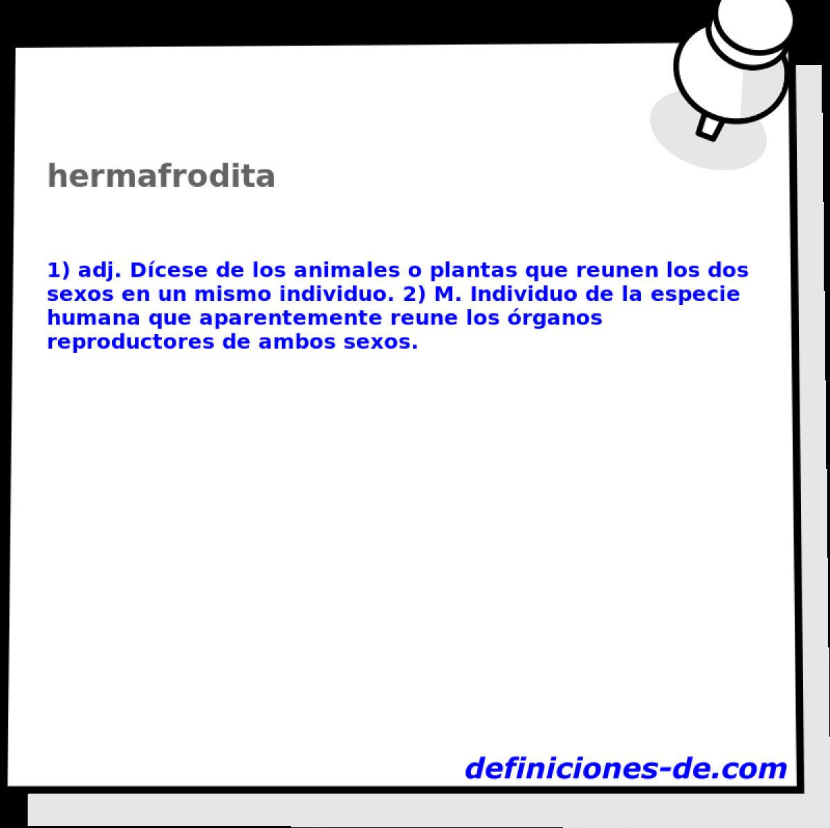 Qué significa Hermafrodita?