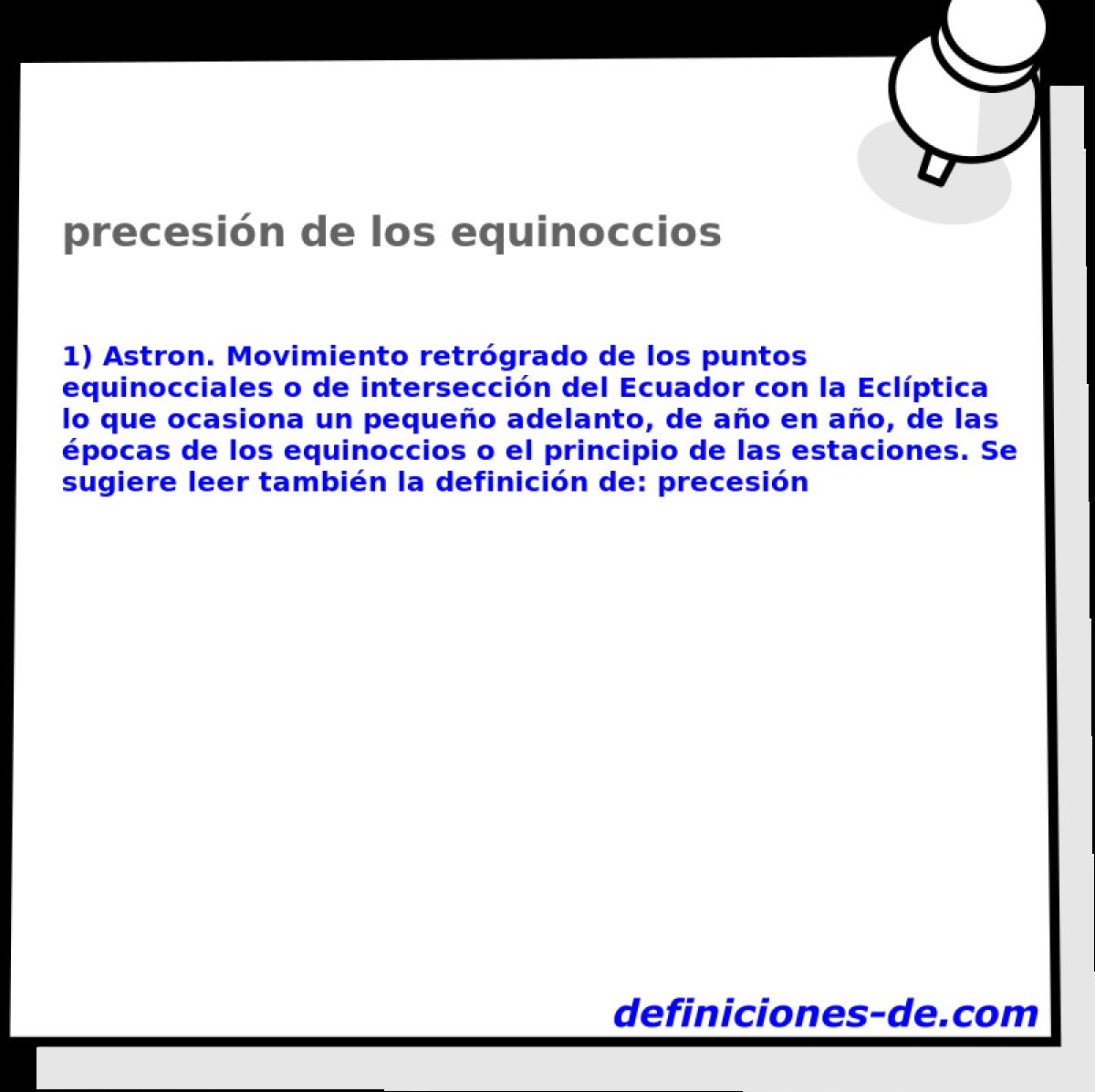 Que Significa Precesion De Los Equinoccios