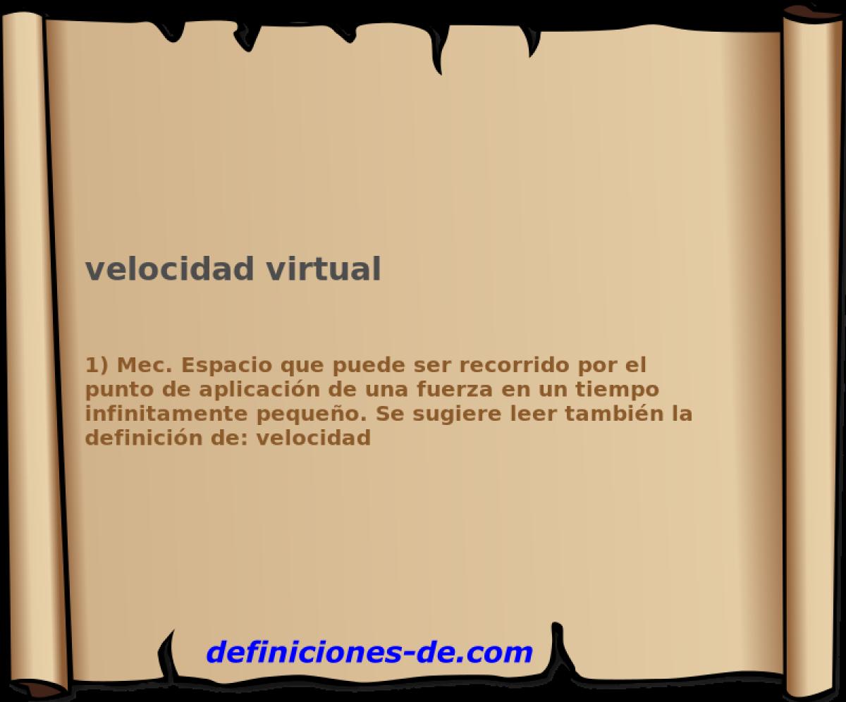 Qué significa Velocidad virtual?