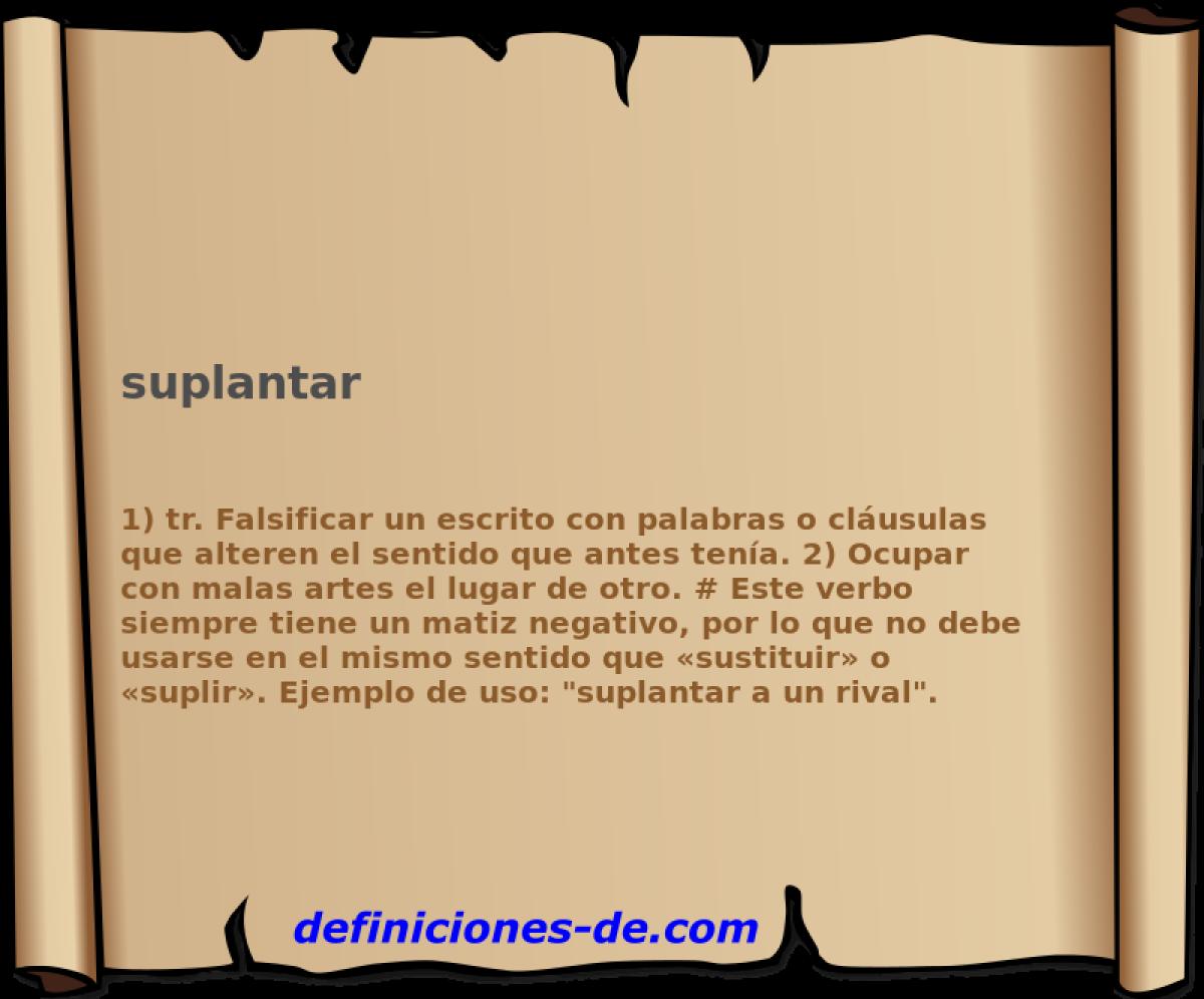 Qué significa Suplantar?