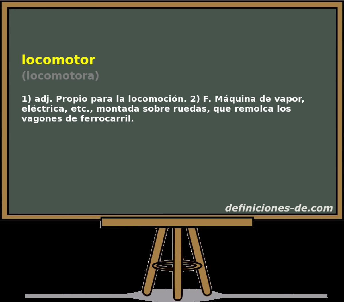 Qué significa Locomotor (locomotora)?