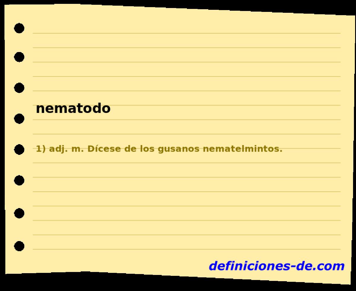 Qué significa Nematodo?
