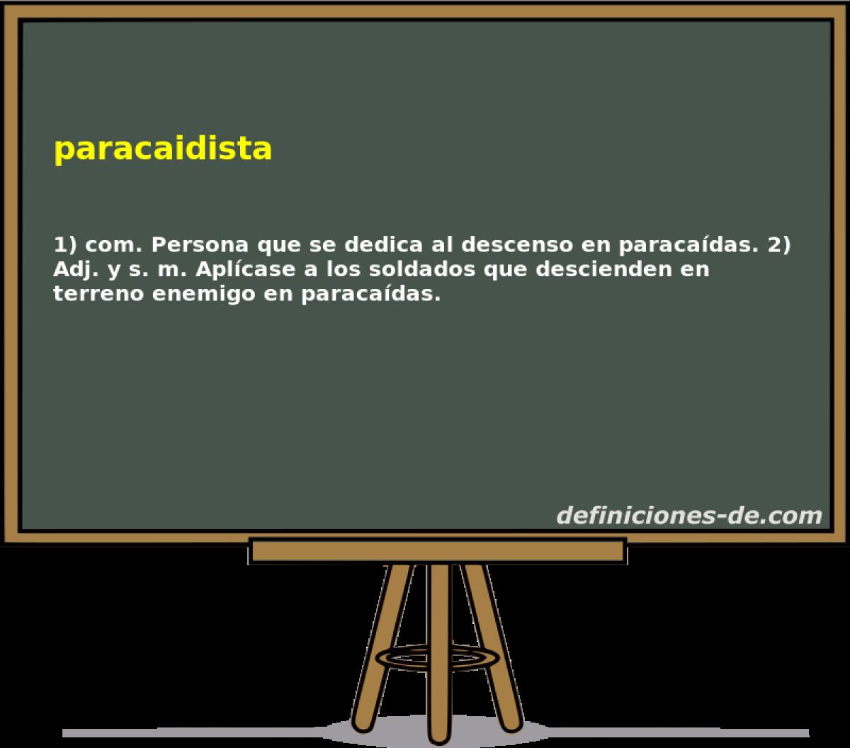 Qué significa Paracaidista?
