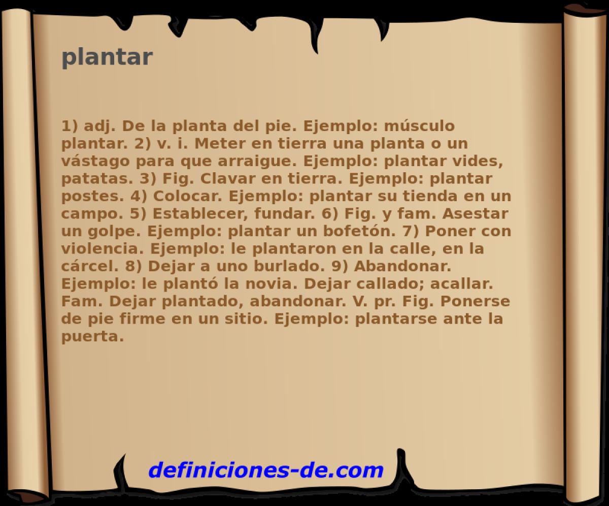 Qué significa Plantar?