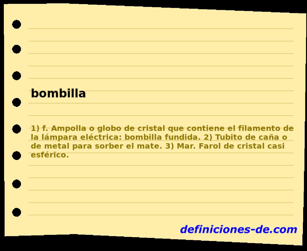 Qué significa Bombilla?