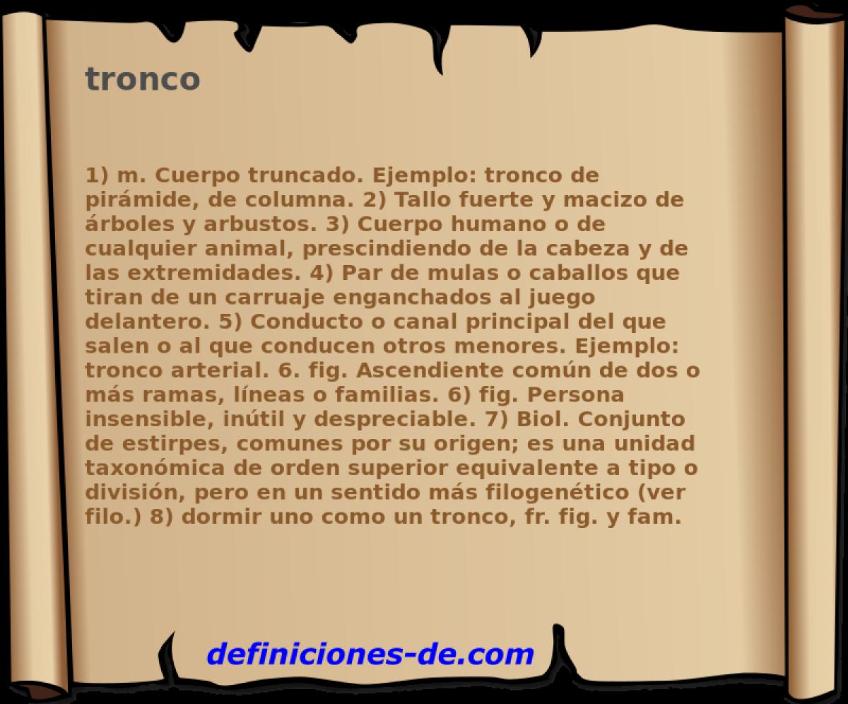 Qué significa Tronco?