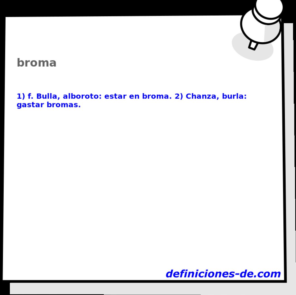 Qué significa Broma?