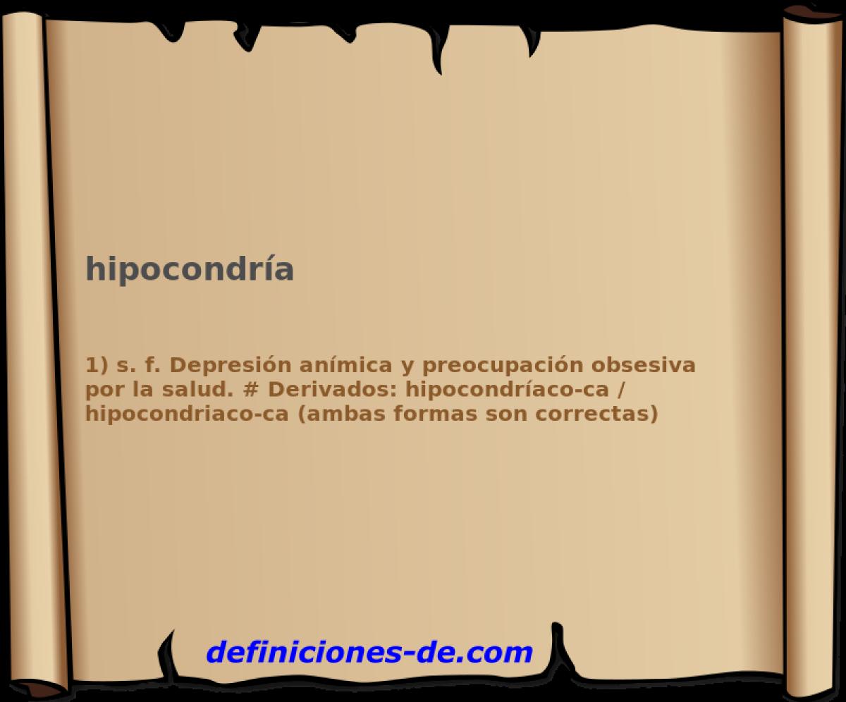 Qué significa Hipocondría?