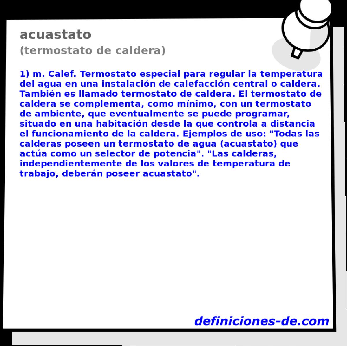 Qué significa Acuastato (termostato de caldera)?