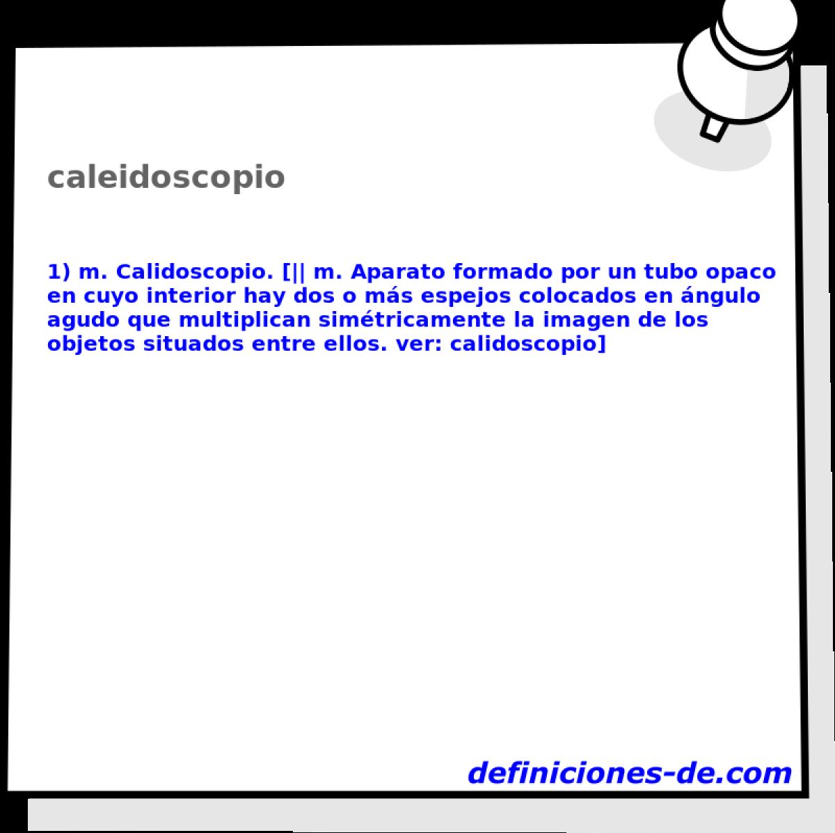 Caleidoscopio Significado De Caleidoscopio